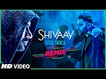 Download Bolo Har Har (Remix) - Shivaay | DJ VERONIKA and Mafiya Munda | T-Series Video