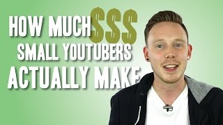 Download HOW MUCH DO SMALL YOUTUBERS MAKE Video