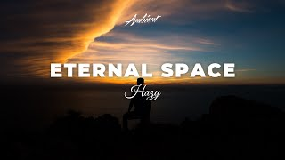 Download Hazy - Eternal Space Video