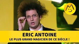 Download Eric Antoine : le plus grand magicien de ce siècle ! Video