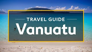 Download Vanuatu Vacation Travel Guide | Expedia (4K) Video