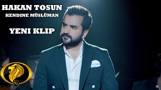 Download Kendine Müslüman - Hakan Tosun #2017 Video