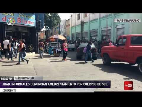 Lara - Comerciantes de Barquisimeto denunciaron agresiones por agentes de seguridad - VPItv