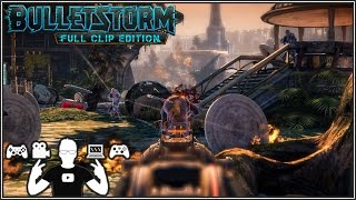Download Bulletstorm Full Clip Edition is a Game Changer for Remasters! Video