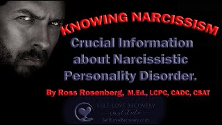 Download Knowing Narcissism. Crucial Information about Narcissistic Personality Disorder. Video