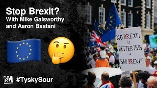 Download Stop Brexit? with Mike Galsworthy and Aaron Bastani Video