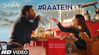 Download RAATEIN Video Song | SHIVAAY | Jasleen Royal | Ajay Devgn | T-Series Video