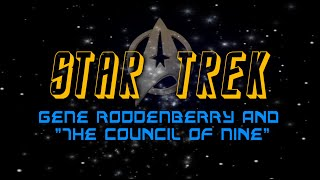 Download STAR TREK, GENE RODDENBERRY and the COUNCIL OF NINE Video