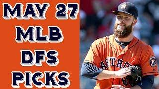 Download 5/27/17 MLB DraftKings Picks Video