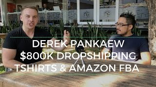 Download 600k in Teespring Sales and Over 200k in Amazon FBA with Derek Pankaew Video