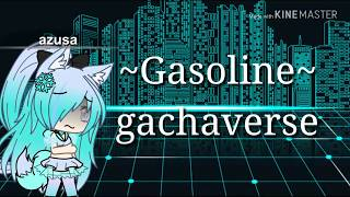 Download Gasoline// gachaverse// by Halsey Video