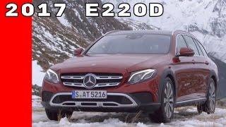 Download 2017 Mercedes E220d All Terrain Test Drive, Interior, Design Video