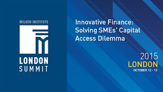 Download London Summit 2015 - Innovative Finance: Solving SMEs' Capital Access Dilemma (I) Video
