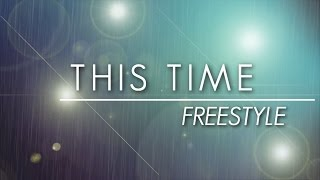Download Freestyle — This Time Video