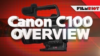 Download Canon C100 Overview! Video