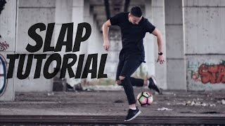 Download SLAP TUTORIAL | Nauči freestyle fudbal #4 Video