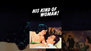 Download His Kind of Woman Video