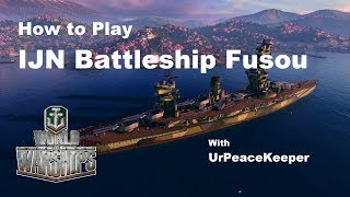 Download How To Play IJN Battleship Fusou In World Of Warships Video