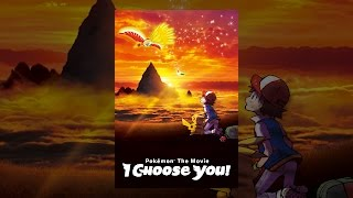 Download Pokémon the Movie: I Choose You! Video