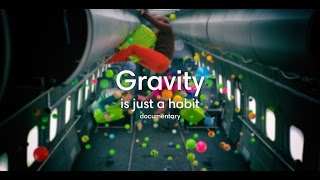 Download Gravity is just a habit Video