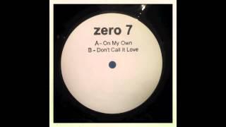 Download Zero 7 - Don't Call It Love (12″ Version) Video