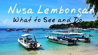 Download Nusa Lembongan Island: Things to Do in Nusa Lembongan Video
