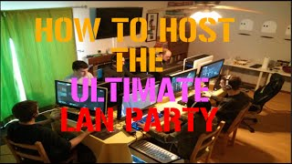 Download How to host a LAN Party- The ULTIMATE Guide Video