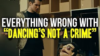 Download Everything Wrong With Panic! At The Disco - ″Dancing's Not a Crime″ Video