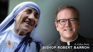 Download Bishop Barron on Saint Teresa of Calcutta (Mother Teresa) Video