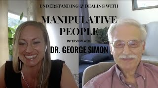 Download Understanding & Dealing with Manipulative People - Dr. George Simon Interview Video