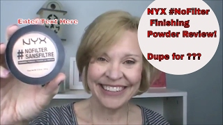Download NYX #NoFilter Finishing Powder Review /Dupe for Hourglass? Video