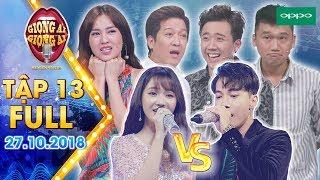 Download Giọng ải giọng ai 3|Tập 13 full: Ninh Dương Lan Ngọc đòi làm ca sĩ chính để song ca với thí sinh Video