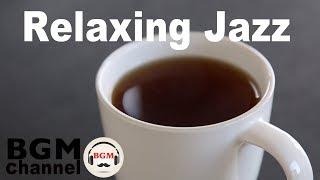 Download ″Relaxing Jazz″ - Jazz & Bossa Nova Music - Cafe Music For Work, Study Video