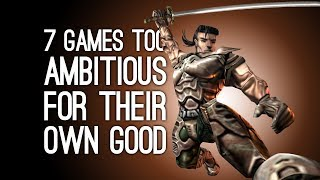 Download 7 Ambitious Games That Were Too Ambitious For Their Own Good Video