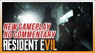 Download RESIDENT EVIL 7 - 7 Minutes of actual Gameplay footage / No commentary. 1080p/60fps. Video