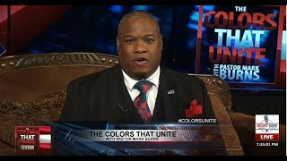 Download The Colors That Unite w/Pastor Mark Burns: Are You Upset Trump Isn't Going After Hillary? Video