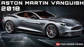 Download 2018 Aston Martin Vanquish Review Rendered Price Specs Release Date Video