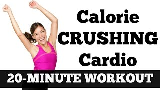 Download 20-Minute Calorie Crushing Cardio | Full Length Fat Blasting, Metabolism Boosting Workout Video Video