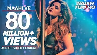 Download Maahi Ve Video Song Wajah Tum Ho | Neha Kakkar, Sana, Sharman, Gurmeet | Vishal Pandya Video