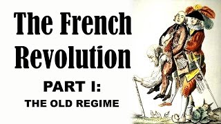 Download The French Revolution (Part I: The Old Regime) Video