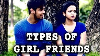 Download Types Of Tamil Girl Friends | Girls Atrocities Funny Video | Committed Boys & Girls Do Watch Video