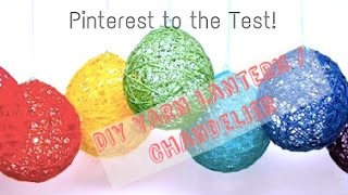 Download Pinterest to the Test - DIY Yarn Lantern (how-to) Video