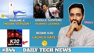 Download Realme X Indian Version,Redmi K20 Launch Date,Honor 20 India,Huawei vs Google,Samsung S11 #844 Video