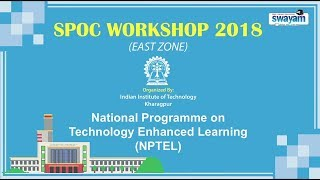 Download SPOC Workshop 2018 IIT Kharagpur Video