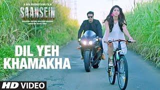 Download DIL YEH KHAMAKHA Video Song | SAANSEIN | Rajneesh Duggal, Sonarika Bhadoria Video