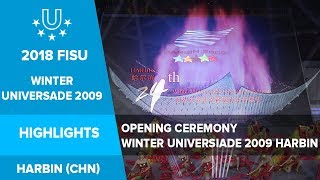 Download Opening Ceremony 24th Winter Universiade 2009❄️ - Harbin, China. Video
