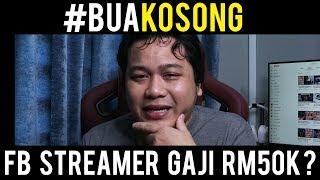 Download FB Game Streamer Gaji RM50k! #BuaKosong Video