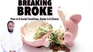 Download BREAKING BROKE - Developing A Life That Contains Wealth - JUST MY THOUGHTS. Video