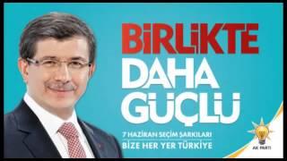 Download AK Parti 2015 Seçim Şarkısı: Biz Türkiye'yiz Yeni Türkiye Video