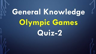 Download Olympic Games GK questions with answer asked in Every Competitive Exam | GK Test 2 Video